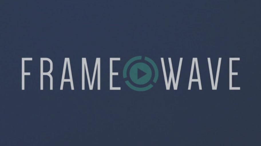 Framewave Media Reel